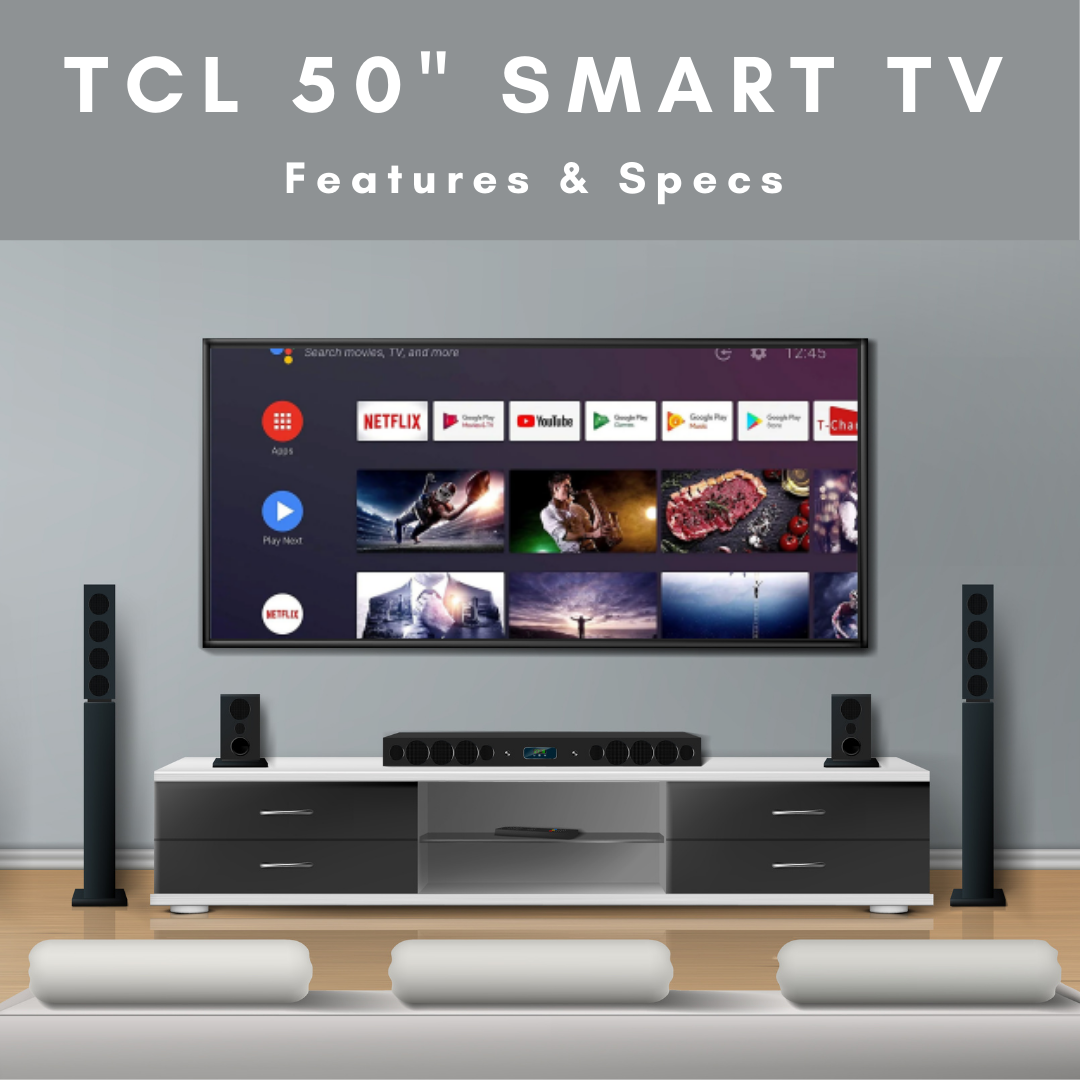 "TCL 50"" Smart TV - Features & Specs"