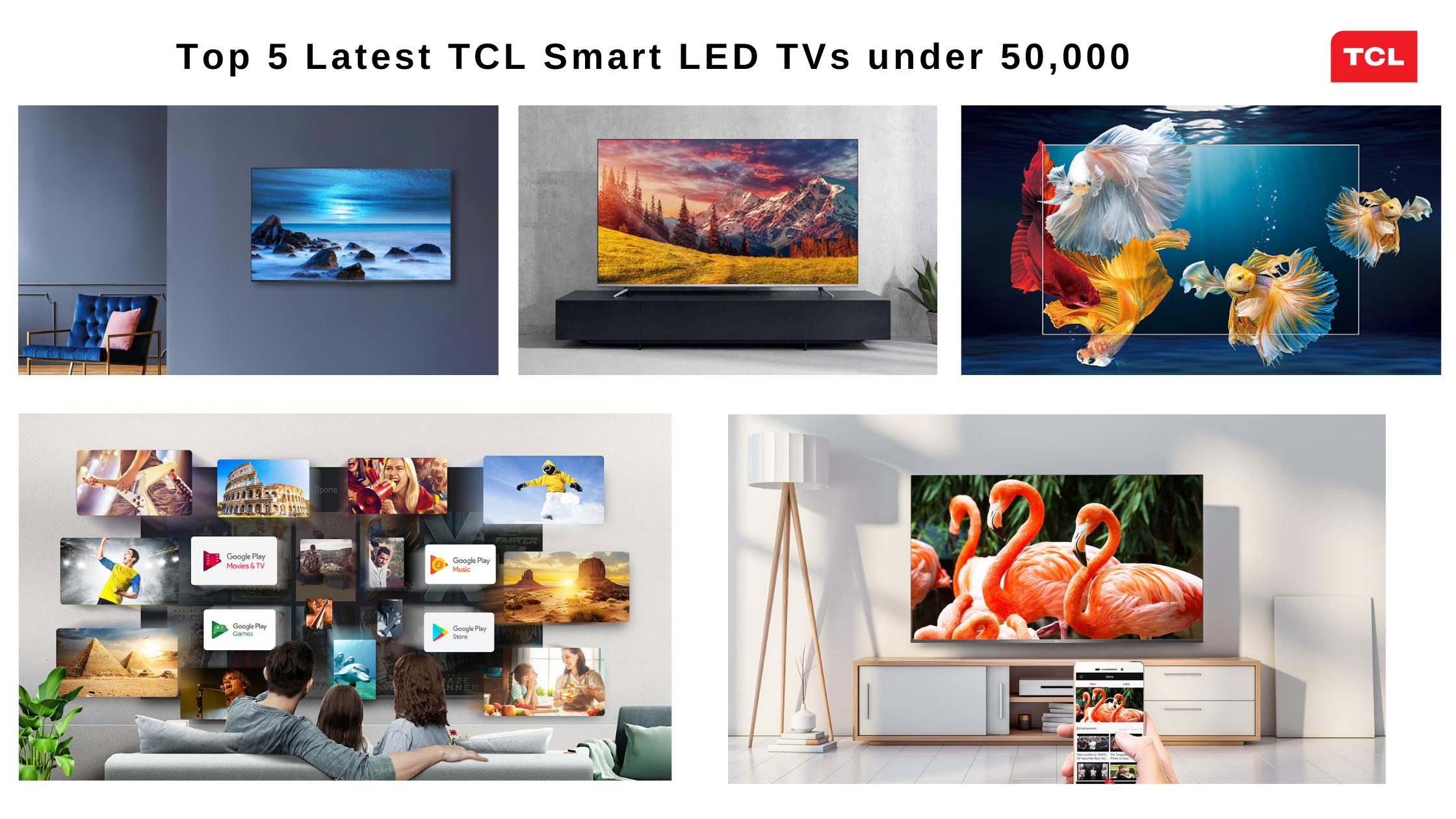 Top-5-latest-tcl-smart-led-tvs-under-50000