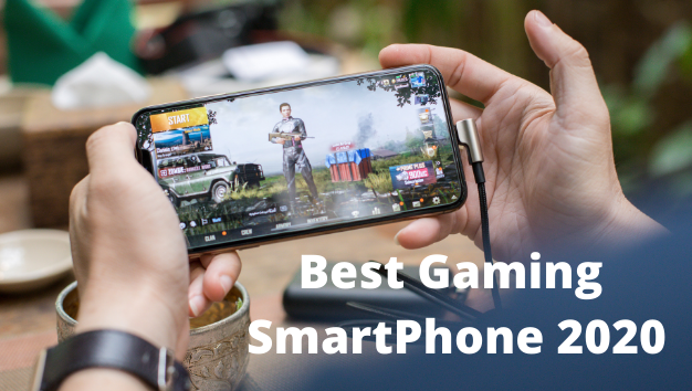 Best Gaming SmartPhone 2020