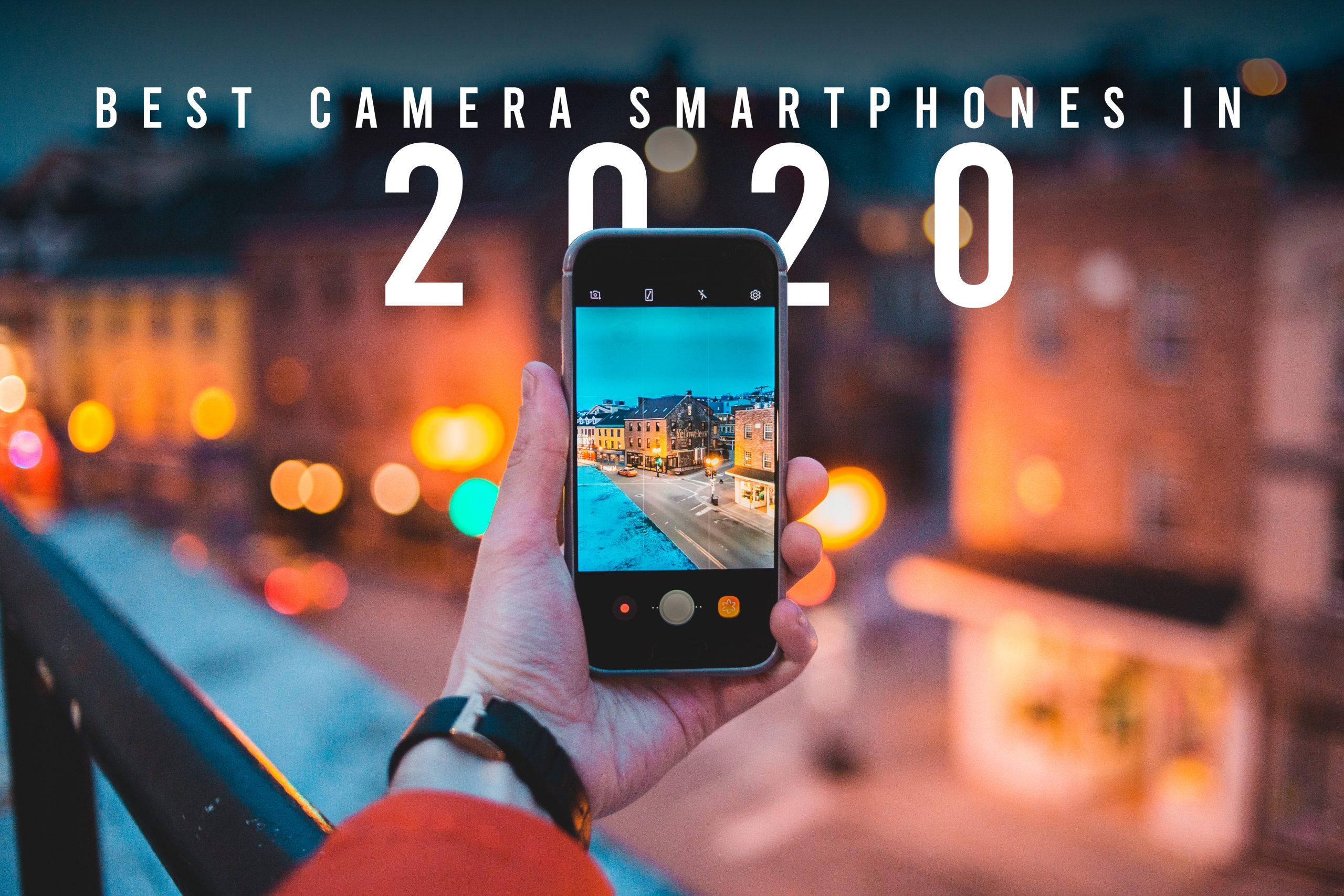 Best Camera Smartphones in 2020