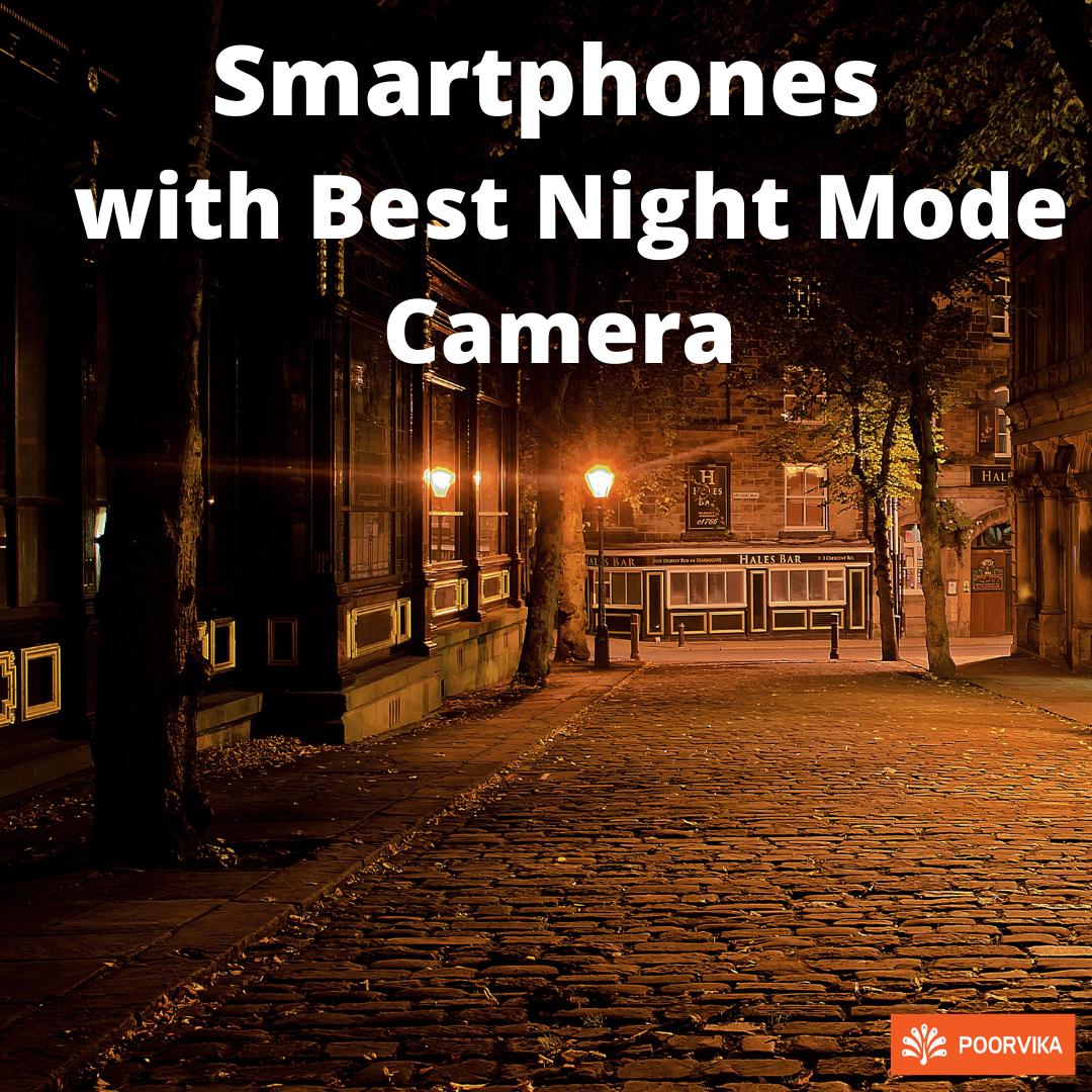 Smartphones-with-best-night-mode-camera-Poorvika