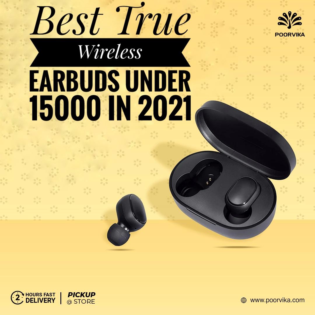 Best-true-wireless-earbuds-under-15000-in-2021
