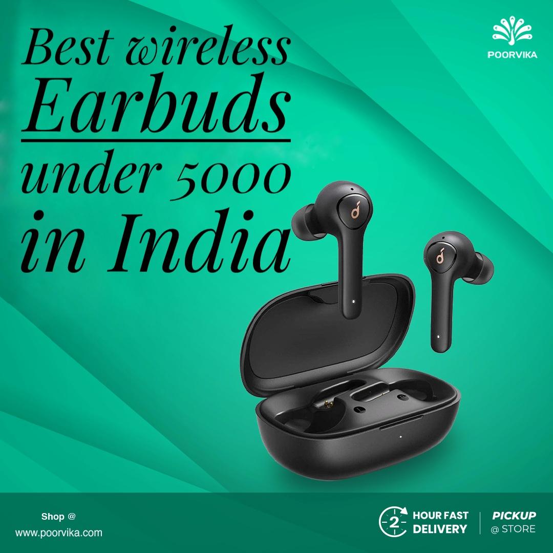 Best-wireless-earbuds-under-5000-in-India
