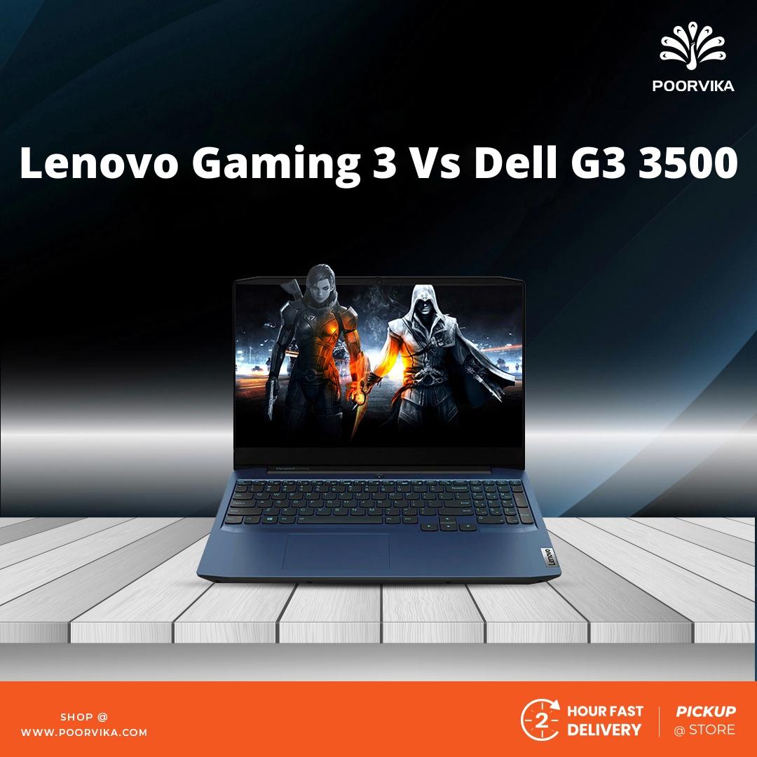 Lenovo-Gaming-3-Vs-Dell-G3-3500