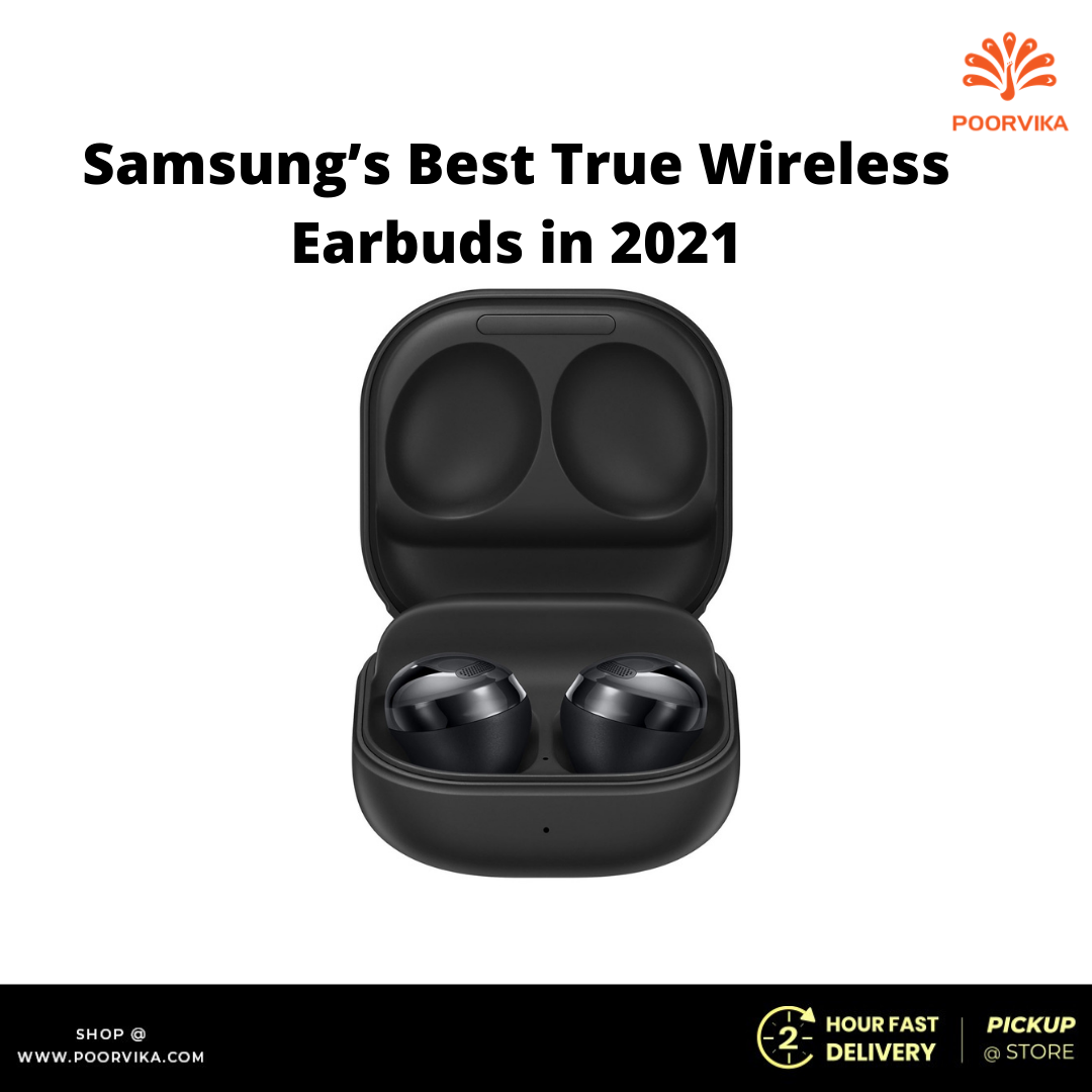 Samsung's-Best-True-Wireless-Earbuds-in-2021