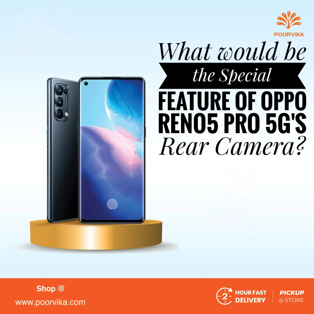 What-would-be-the-special-feature-of-Oppo-Reno5-Pro-rear-camera