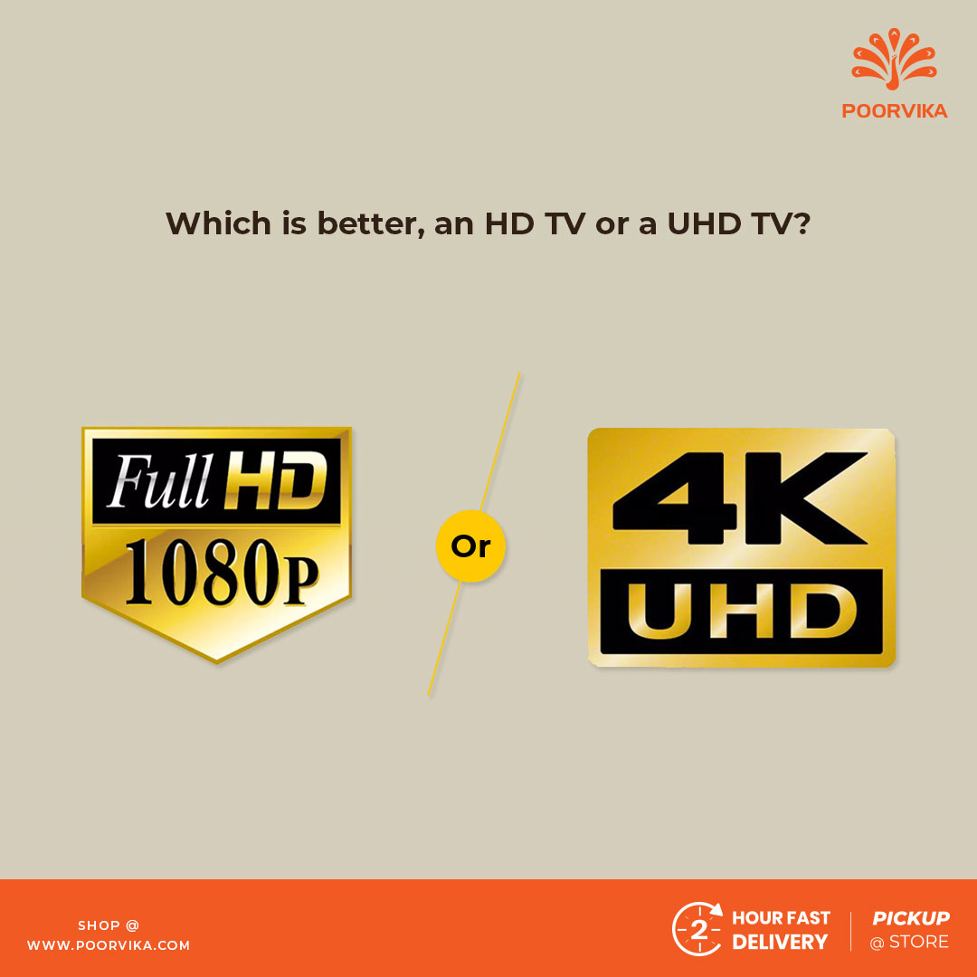 Which-is-better-an-HD-TV-or-a-UHD-TV