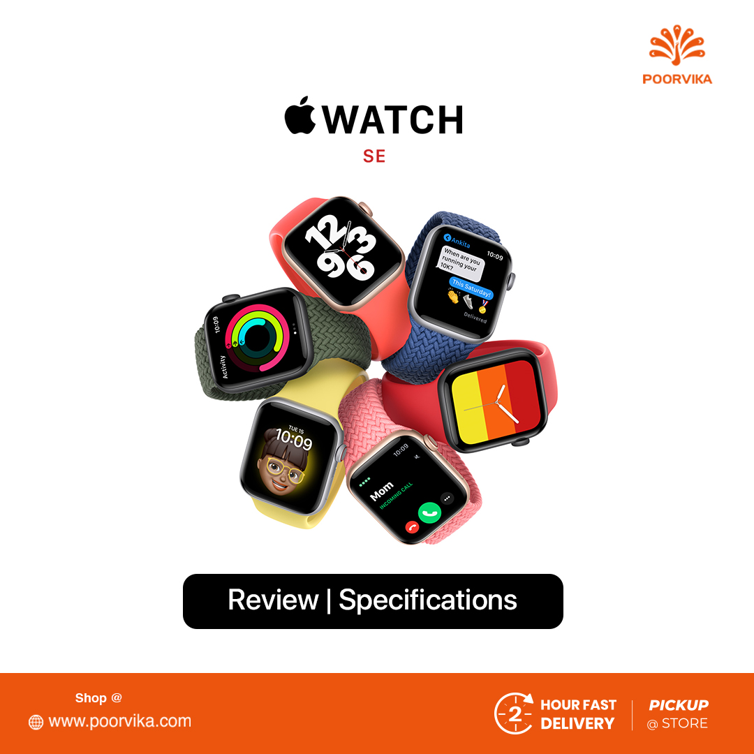 Apple Watch SE Review: Specifications and Price - Poorvika Blog