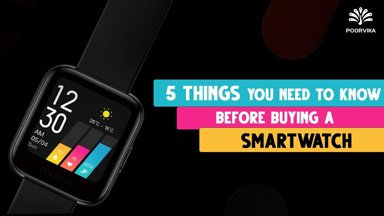 5-things-you-need-to-know-before-buying-a-smartwatch