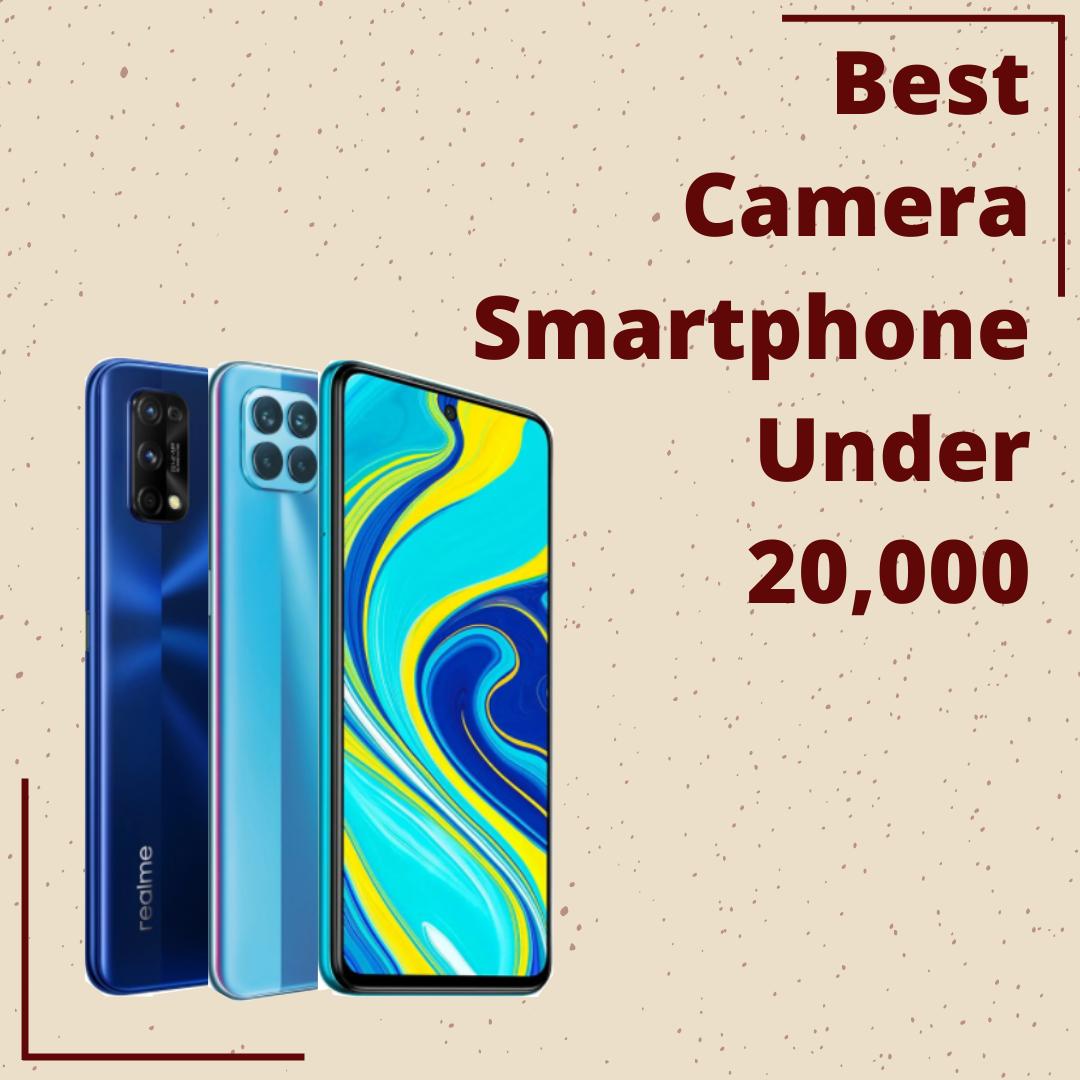 Best camera smartphone under 20,000