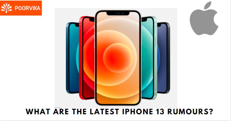 Latest iPhone 13 rumours