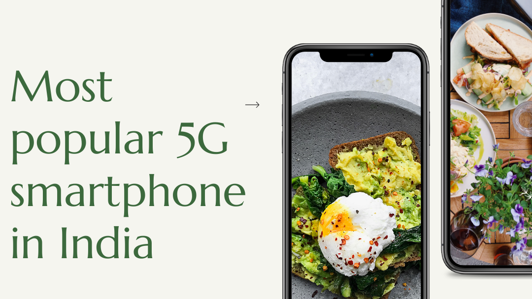 Most popular 5G smartphone in India