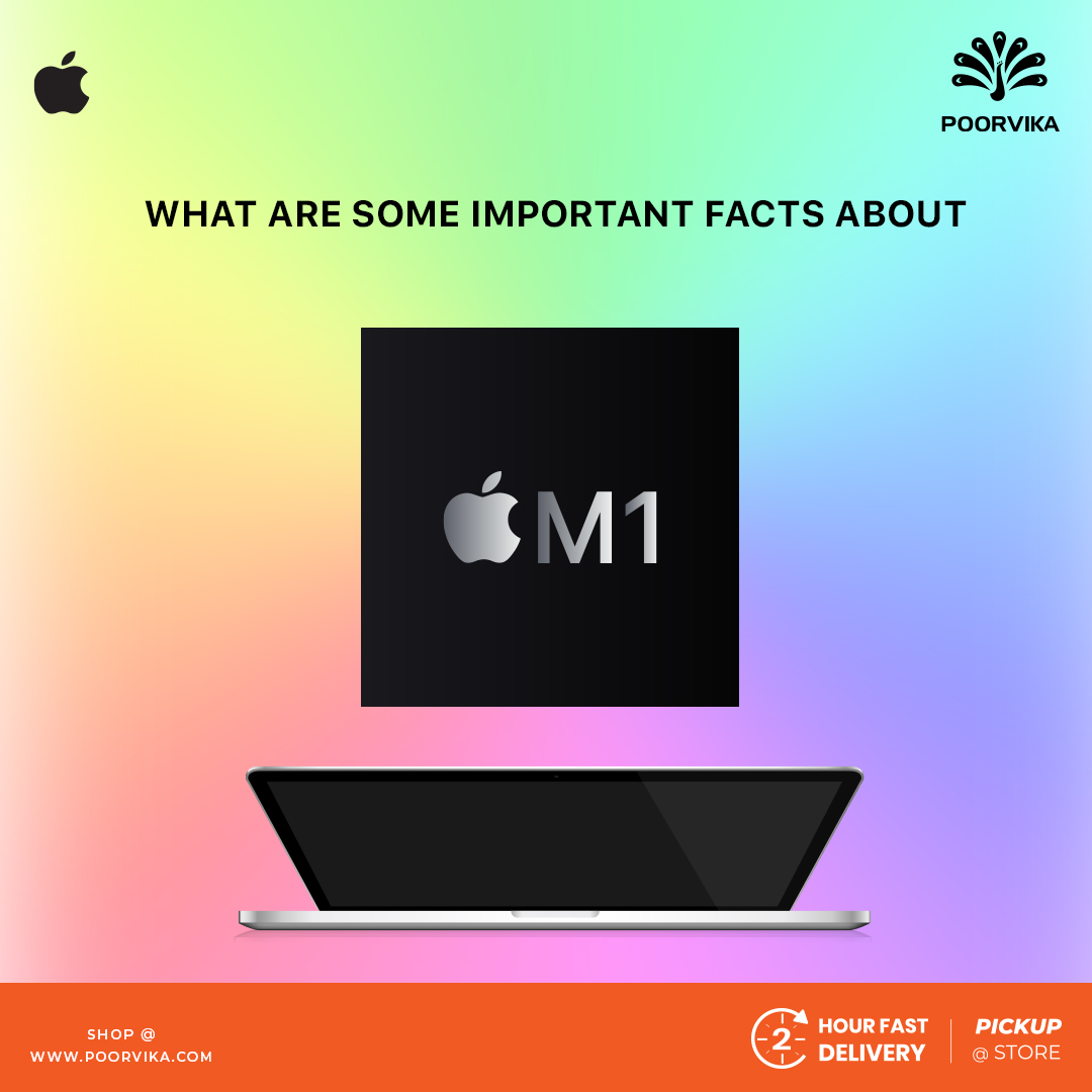 What-are-some-important-facts-about-Apple's-M1-chip