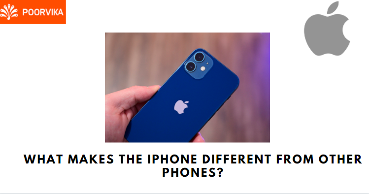 what makes iPhone different from other phones
