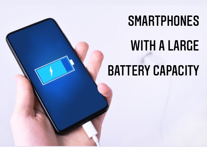 smartphones with large battery