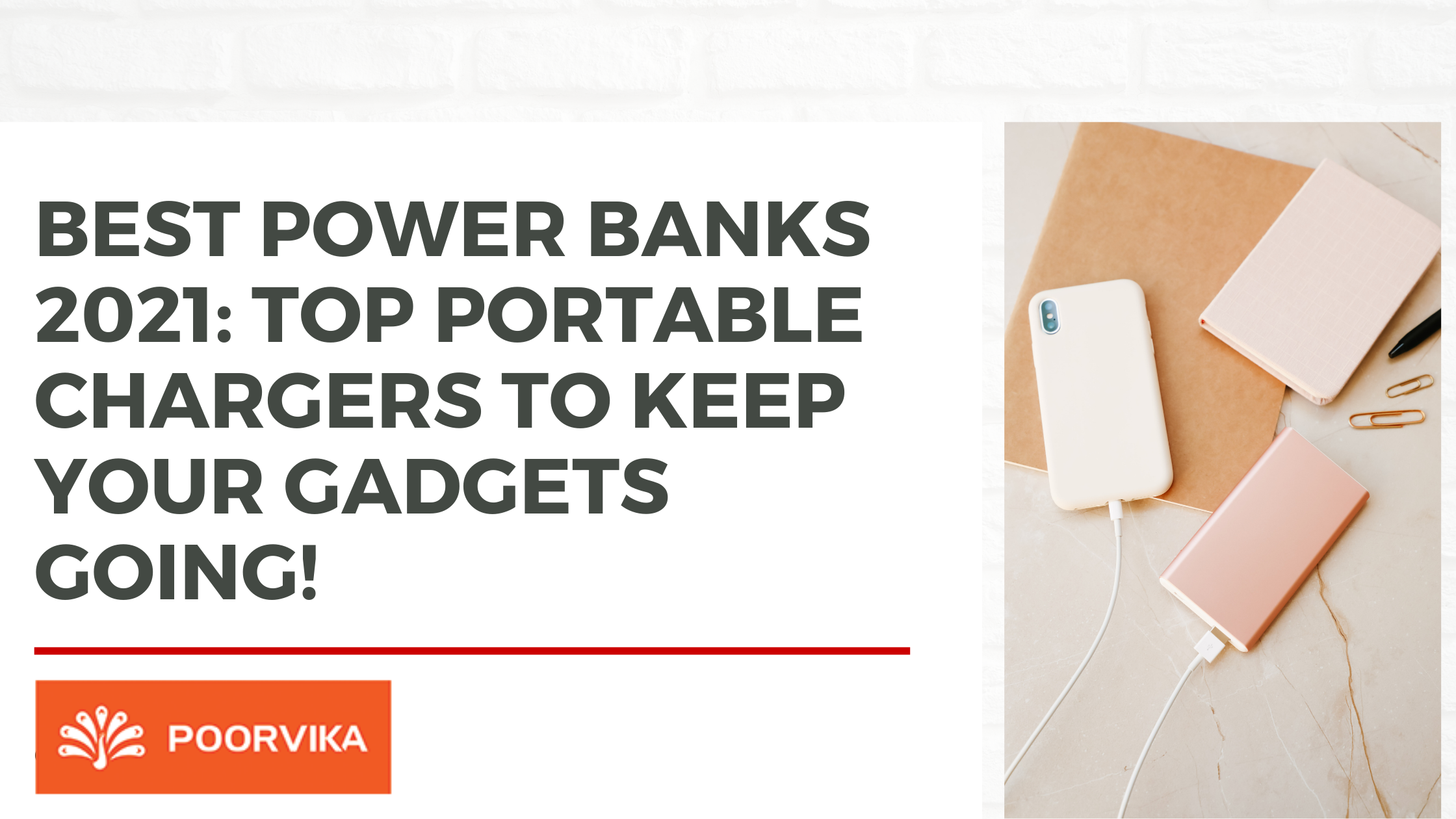 BEST POWER BANKS 2021 TOP PORTABLE CHARGERS TO KEEP YOUR GADGETS GOING!