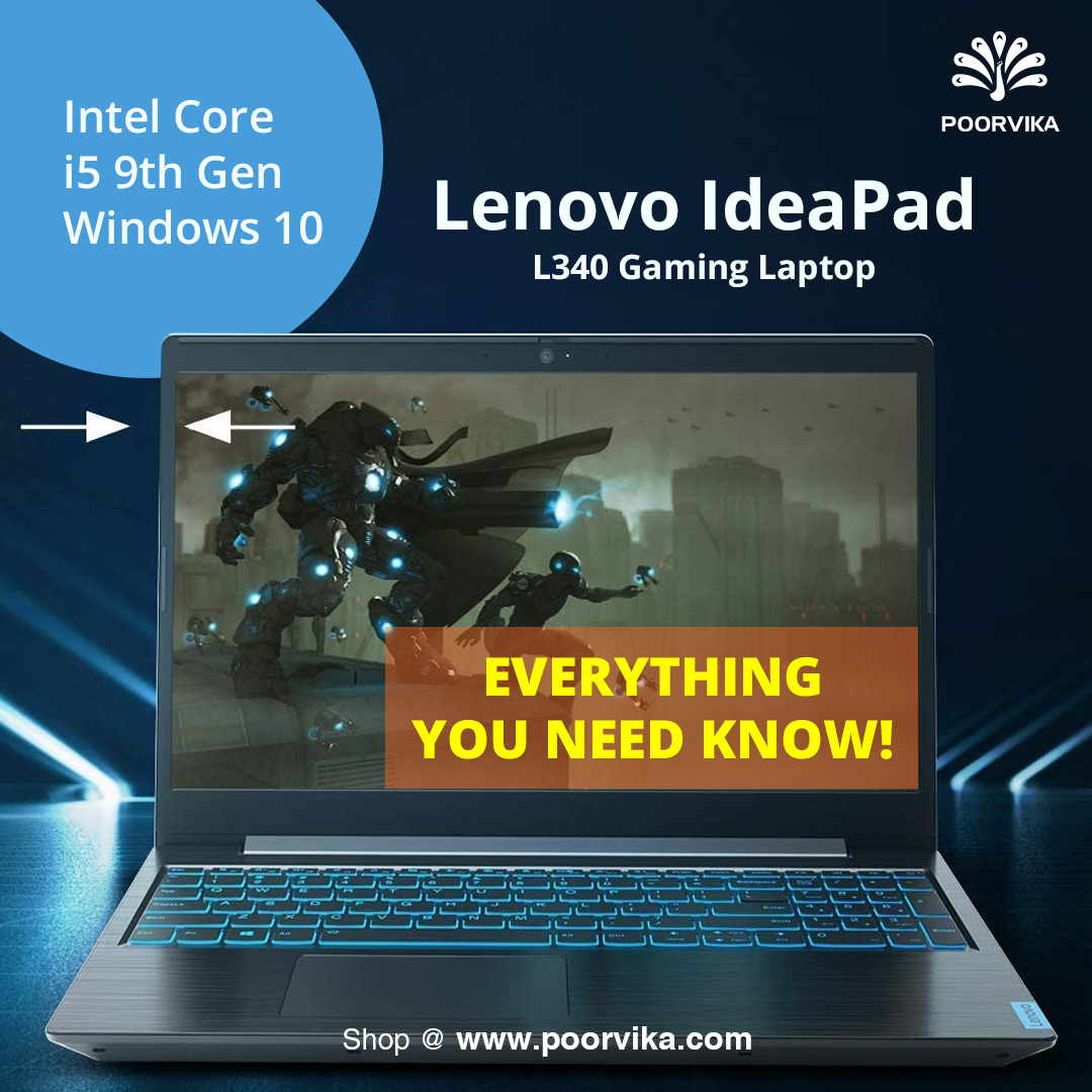 Lenovo-IdeaPad-L340-Gaming-Intel-Core-i5-9th-Gen-Windows-10-Laptop-81LK01QNINEverything-you-need-know!