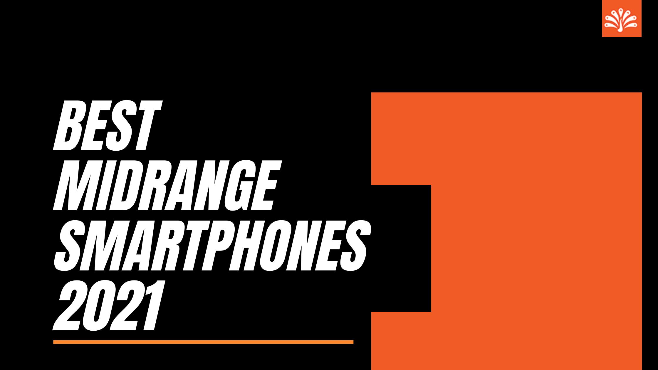 Best-midrange-smartphones-2021