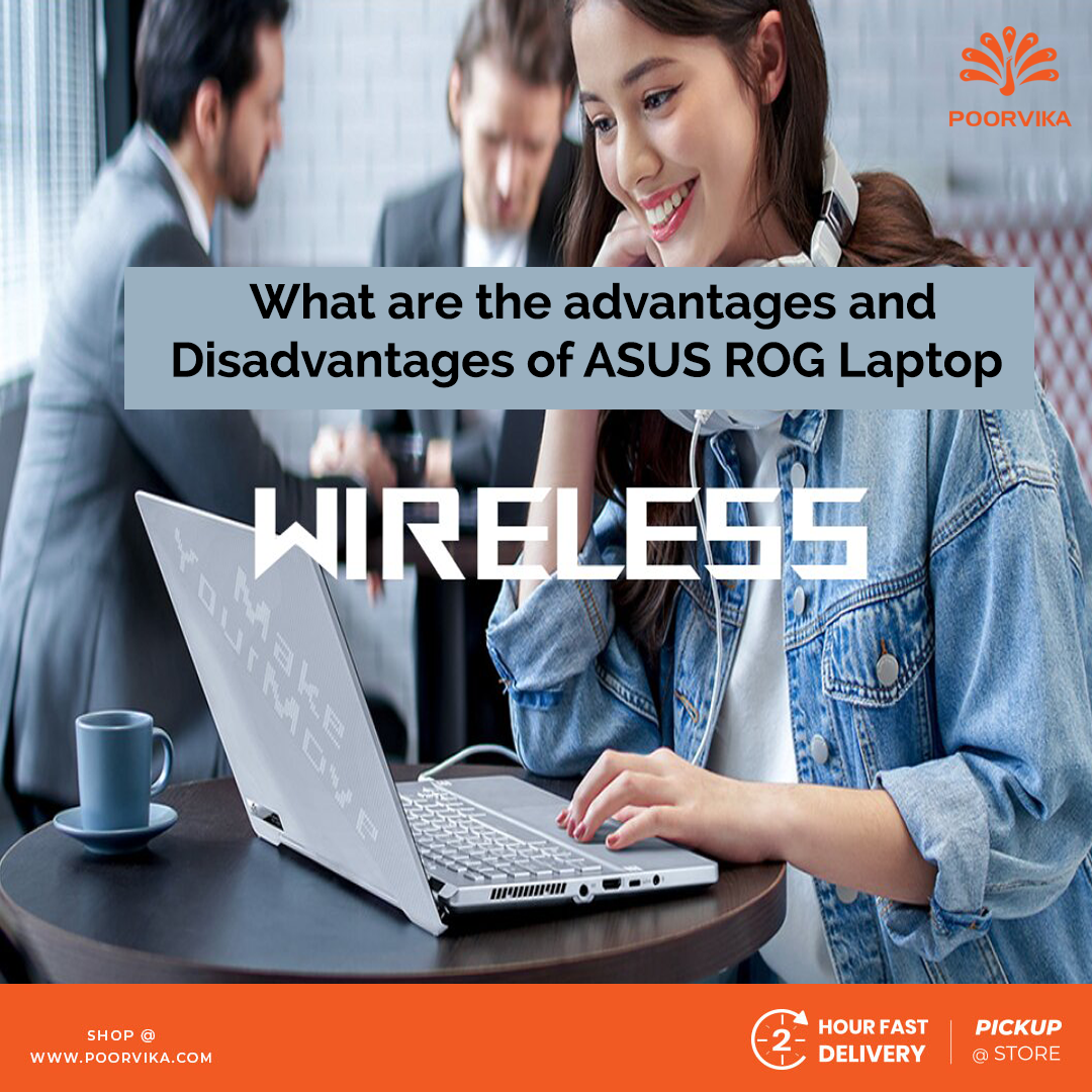 What-are-advantages-and-disadvantages-of-Asus-ROG-laptops
