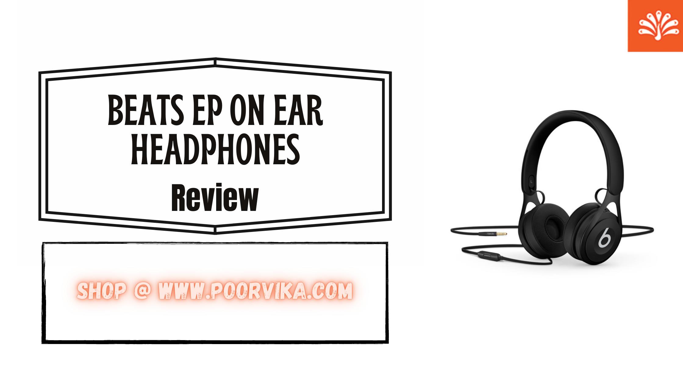 Beats EP On Ear Headphones: Review