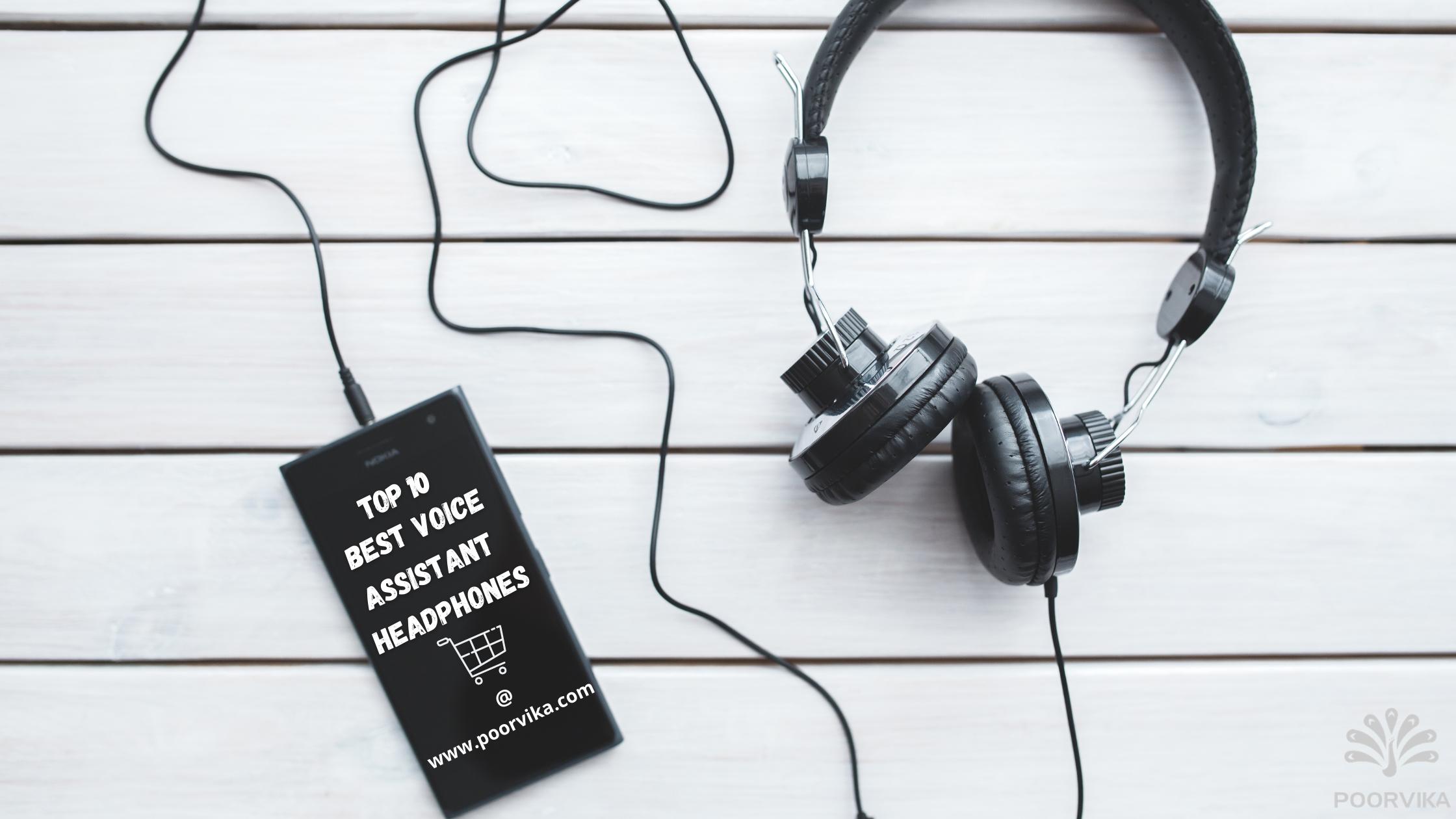 Top 10 Best Voice Assistant Headphones